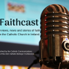 Faithcast podcast - episode 45 featuring Fr. Sean Corkery & John Hayes.